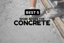 Photo of Best 5 Work Boots For Concrete: A Definitive Guide!
