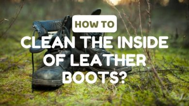 Photo of How to Clean the Inside of Leather Boots at Home?