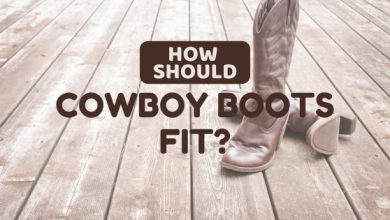 Photo of How Should Cowboy Boots Fit: Some Useful Tips!