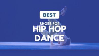 Photo of Best Shoes for Hip-Hop Dance: 2020 Decisive Review!