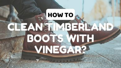 Photo of How to Clean Timberland Boots with Vinegar: An Easy Guide!