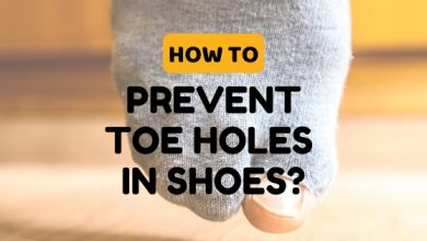 Photo of How to Prevent Toe Holes in Shoes: Effective Tips for 2020!