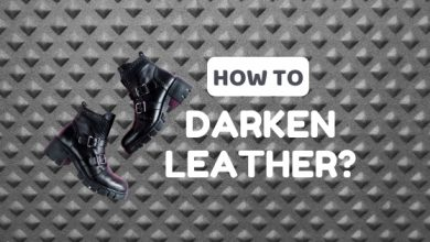 Photo of How to Darken Leather: Effective Methods for 2020!