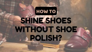 Photo of How to Shine Shoes without Shoe Polish: 13 Convenient Tips for 2020!