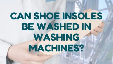 Photo of Can Shoe Insoles be Washed in Washing Machines: Know the Answer and 4 Alternate Tips!