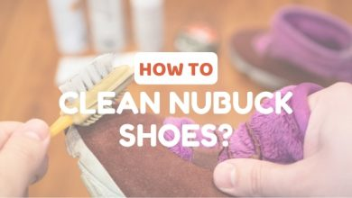 Photo of How to Clean Nubuck Shoes Conveniently?