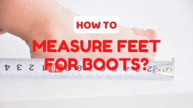 Photo of How to Measure Feet for Boots? Guide for Everyone