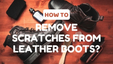 Photo of How to Remove Scratches from Leather Boots: Say Goodbye to Scratches with 3 Super Tips!